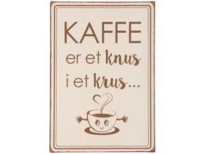 Metalskilt Kaffe er et knus i et krus