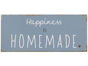 Metalskilt Happiness is homemade