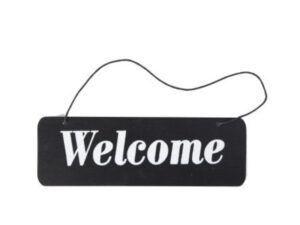 Skilt Welcome