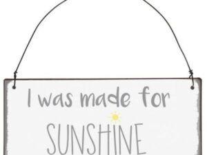 Metalskilt I was made for Sunshine